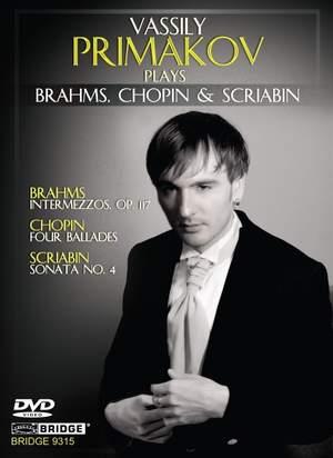 Vassily Primakov plays Brahms, Chopin & Scriabin