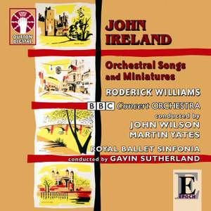 Ireland - Orchestral Songs and Miniatures