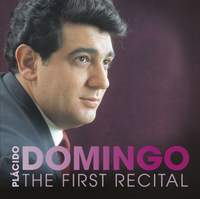 Plácido Domingo: The First Recital
