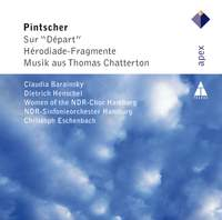 Pintscher - Hérodiade-Fragmente