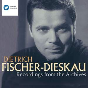 Dietrich Fischer Dieskau: Recordings from the Archives