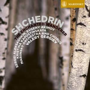 Shchedrin - The Enchanted Wanderer