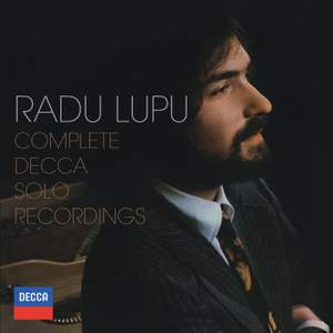 Radu Lupu: The Complete Decca Solo Recordings