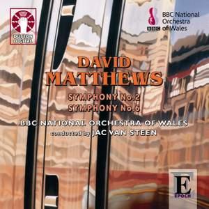 David Matthews - Symphonies Nos. 2 & 6