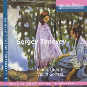 Taneyev: Piano Quartet, Violin Sonata