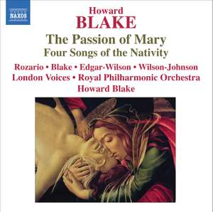 Howard Blake - The Passion of Mary & The Passion of Mary