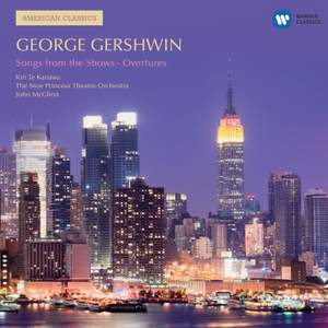 Gershwin - Songs from the Shows & Overtures