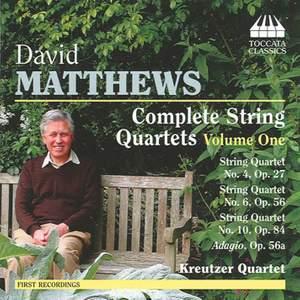 David Matthews: Complete String Quartets Volume 1