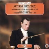 Glazunov: The Seasons & Concert Waltzes Nos. 1 & 2