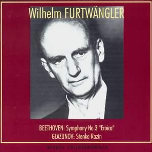 Wilhelm Furtwängler conducts Beethoven & Glazunov