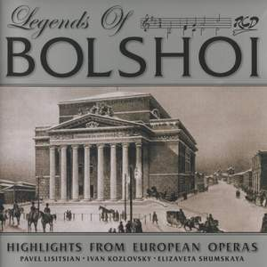 Legends of the Bolshoi: Highlights from European Operas