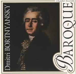 Dmitri Bortnyansky: Chamber Works Vol. 1