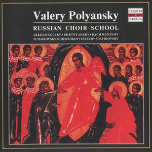 Valery Polyansky: Russian Choir School