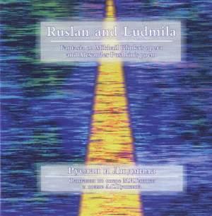 Glinka: Ruslan and Lyudmila: excerpts