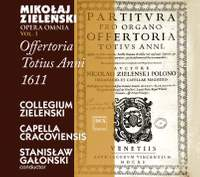 Zielenski: Opera Omnia, Vol. 1 - Offertoria totius anni 1611