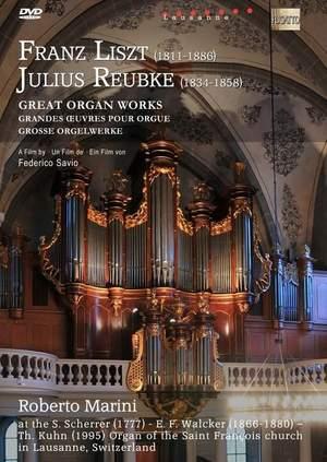Liszt & Reubke - Great Organ Works