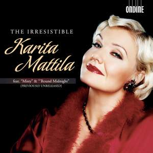 The Irresistible Karita Mattila