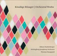 Knudage Riisager - Orchestral Works
