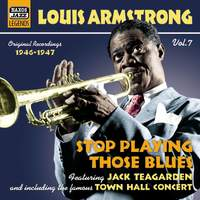Louis Armstrong: Stop Playing Those Blues
