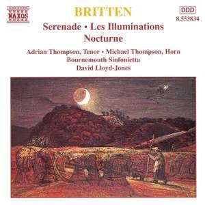 Britten: Serenade, Les Illuminations, Nocturne