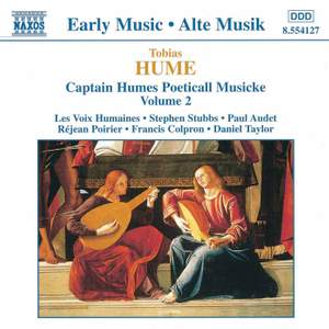 Tobias Hume: Captain Humes Poeticall Musicke Vol. 2