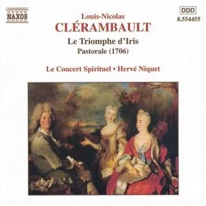 Clérambault: Le Triomphe d'Iris