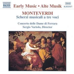 Monteverdi: Scherzi Musicali