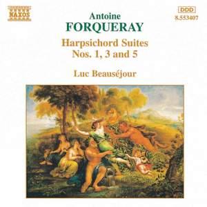Forqueray: Harpsichord Suites 1, 3 & 5