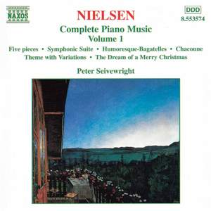 Nielsen: Complete Piano Music Vol. 1