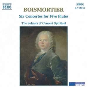 Boismortier: Six Concertos for Five Flutes, Op. 15