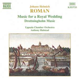 Roman: Drottningholmsmusiken, Music for a Royal Wedding, BeRI 2