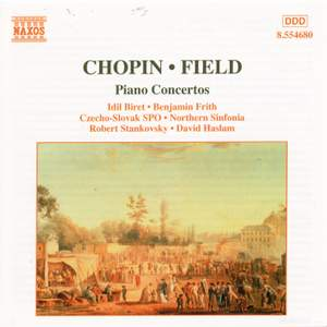 Chopin & Field: Piano Concertos
