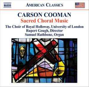 Carson Cooman: Sacred Choral Music