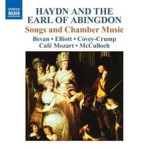Haydn & The Earl of Abingdon: Songs & Chamber Music