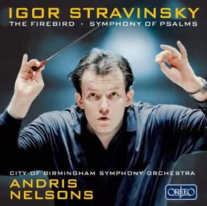 Stravinsky - The Firebird & Symphony of Psalms