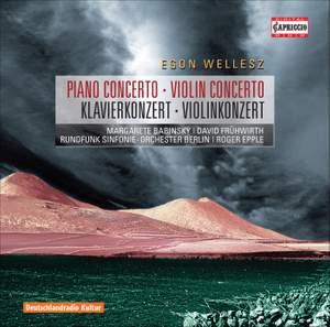 Wellesz - Piano Concerto & Violin Concerto