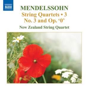 Mendelssohn - String Quartets Volume 3