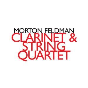 Morton Feldman - Clarinet & String Quartet