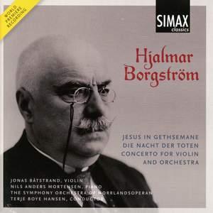 Hjalmar Borgstrøm: Violin Concerto & Two Symphonic Poems