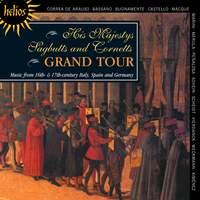 His Majestys Sagbutts and Cornetts Grand Tour