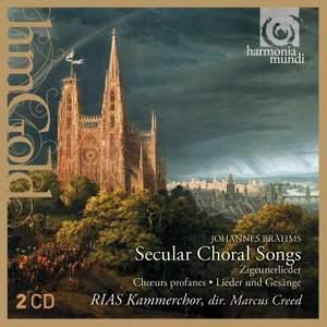 Brahms: Secular Choral Songs
