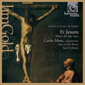 Victoria - Et Jesum & Motets à voix seule
