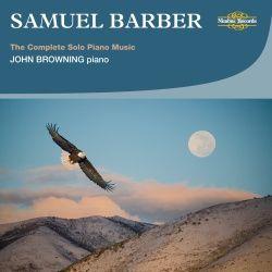 Samuel Barber: The Complete Solo Piano Music