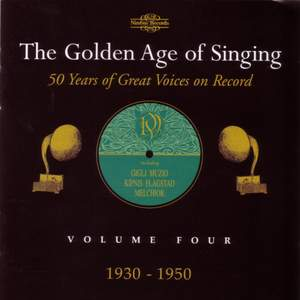 The Golden Age of Singing Vol. 4, 1930 - 1950