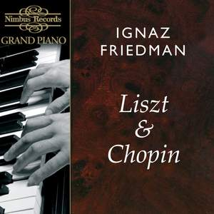 Ignaz Friedman plays Liszt & Chopin Product Image