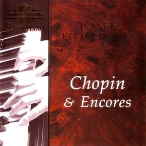Josef Hofmann plays Chopin & Encores