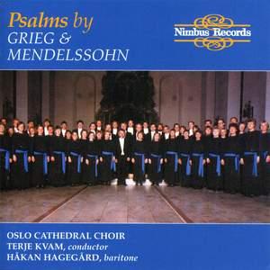 Psalms by Grieg & Mendelssohn