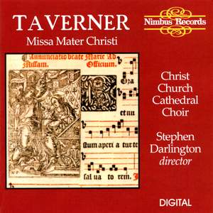 Taverner: Missa Mater Christi