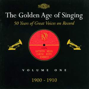 The Golden Age of Singing Vol. 1, 1900 - 1910 Product Image