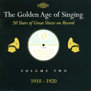 The Golden Age of Singing Vol. 2, 1910 - 1920